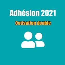 Adhésion 2021 - Cotisation double